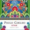 Utak címmel jelenik meg Paulo Coelho Naptár 2019-re! NYERD MEG!