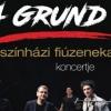 Grund vígszínházi fiúzenekar koncert 2019-ben Balatonföldváron - Jegyek itt!