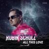 Robin Schulz - All This Love - Itt az új dal! Videó itt!