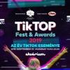 TikTOP Fest & Award 2019 - Jegyek és VIP jegyek itt! Az év TikTok eseménye!