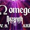 Omega -  Nazareth Aréna koncert! NYERJ 2 JEGYET!