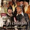 Egri csillagok musical 2021-ben Egerben - Jegyek itt!