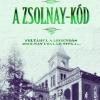 A Zsolnay-kód címmel megjelent Tolvaly Ferenc könyve! Vásárlás és játék itt!