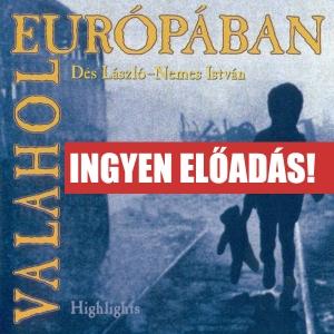 INGYEN lesz látható a Valahol Európában musical!