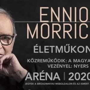 Ennio Morricone filmzenei életműkoncert 2020-ban Budapesten az Arénában - Jegyek hamarosan!