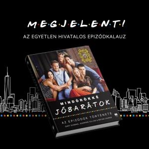 Mindörökké Jóbarátok - 25 éves jubileumi kiadás - NYERD MEG!