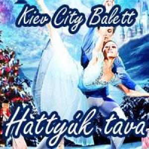 Kiev City Balett - Hattyúk tava - Jegyek és 2014-es turné állomások!