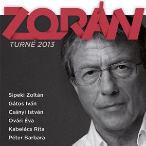 Zorán koncert turné 2013 - Helyszínek és jegyek itt!