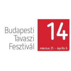 Budapesti Tavaszi Fesztivál 2014 - Jegyek és a BTF 2014-es programja itt!