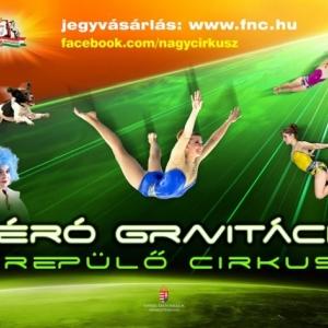 Zéró gravitáció - Repülő cirkusz Budapesten! Jegyek itt!
