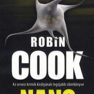 Robin Cook új könyve a Nano már kapható! Vásárlás itt és játék itt!