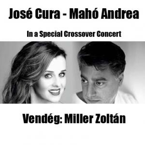 José Cura - Mahó Andrea In a Special Crossover Concert az Arénában! Jegyek itt!