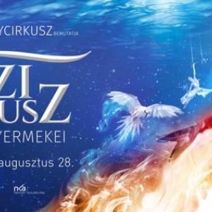 Atlantisz gyermekei vizi cirkuszi show a Fővárosi Nagycirkuszban - Jegyek itt!