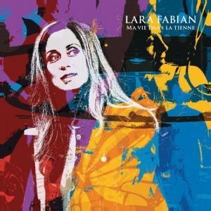 Ma Vie Dans la Tienne - Lara Fabian új lemeze!
