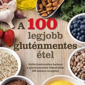 A 100 legjobb gluténmentes étel című könyv már kapható! Vásárlás és játék itt!