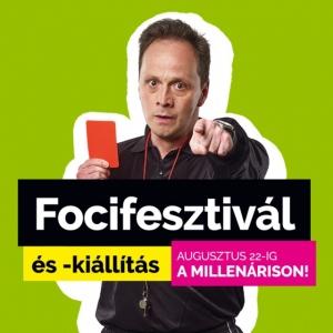 Focifesztivál és kiállítás a Millenárison! - Jegyek itt!