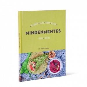 Megjelent a Mindenmentes receptkönyv 70 egészéges recepttel!