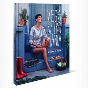 Újranyomásra kerül Bede Anna Vegasztrománia receptkönyve.