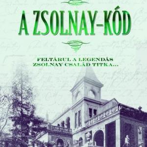 A Zsolnay-kód címmel megjelent Tolvaly Ferenc könyve! Vásárlás itt!