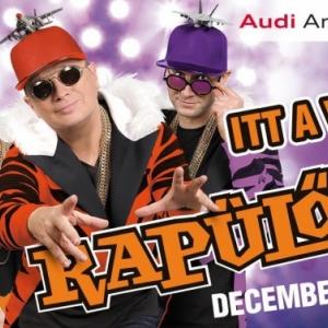 Rapülők koncert Győrben az Audi Arénában - Jegyek itt!