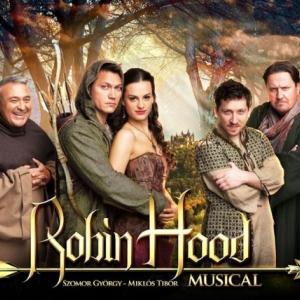 Robin Hood musical Budapesten az Arénában - Jegyek itt!