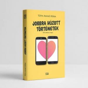 Megjelent az 1. magyar Tinder könyv, a Jobbra húzott történetek! Vásárlás itt! Nyerd meg!
