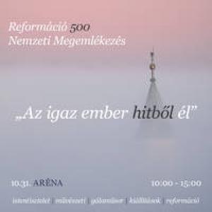 Reformáció 500 - Nemzeti megemlékezés 2017-ben  az Arénában - Jegyek itt!