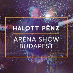 Halott Pénz Aréna koncert 2018 - Jegyek itt!
