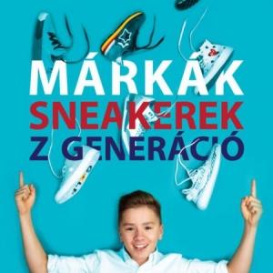 Trunk Tamás könyve - Márkák, Sneakerek, Z-generáció - NYERD MEG!