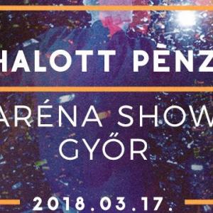 Halott Pénz koncert Győrben az Audi Arénában - Jegyek a 2018-as koncertre itt!