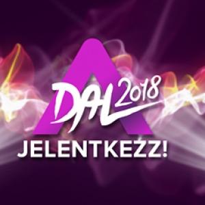 A Dal 2018 - Jelentkezés itt!