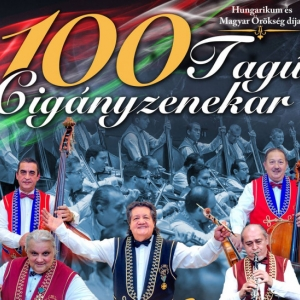 100 tagú Cigányzenekar koncert 2018-ban Budapesten a Papp László Sportarénában - Jegyek itt!
