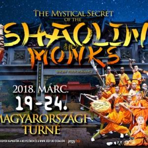 A The Mystical Secret of The SHAOLIN MONKS kung fu show Kaposváron - Jegyek itt!