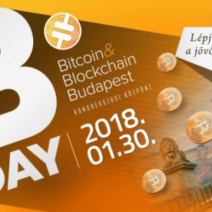 B-DAY - Bitcoin & Blockchain nap a Budapesti Kongresszusi Központban - Jegyek itt!