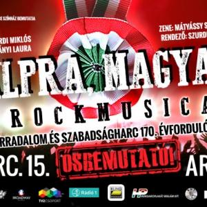 Talpra, magyar! rockmusical ősbemutató! NYERJ 2 JEGYET!