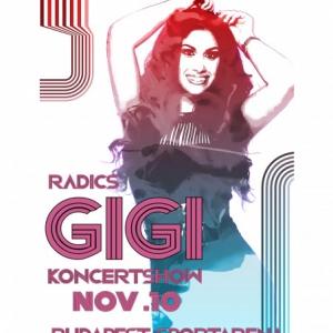 Radics Gigi Aréna koncert 2018-ban Budapesten a Sportarénában - Jegyek itt!