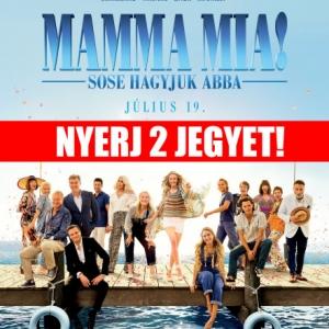 Mamma Mia! Sose hagyjuk abba - NYERJ 2 JEGYET!