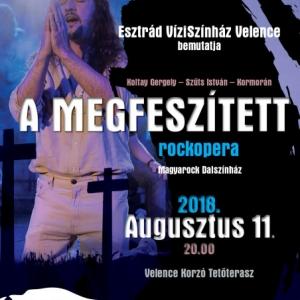 A Megfeszített rockopera lesz látható a VíziSzínházban! NYERJ 2 JEGYET!