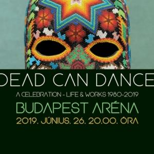Dead Can Dance koncert 2019-ben Budapesten az Arénában - Jegyek itt!