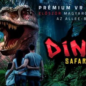 Dino Safari VR Budapesten az Alléban - Jegyek és VIDEÓ itt!