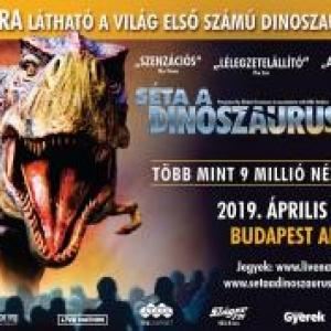 Séta a dinoszauruszokkal 2019-ben Budapesten az Arénában - Jegyek itt!