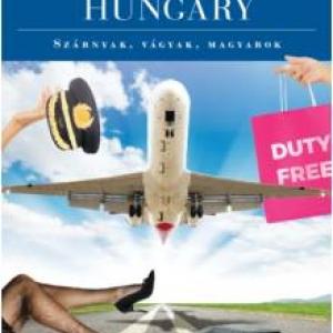 Airport, Hungary - Szárnyak, vágyak, magyarok - NYERD MEG!