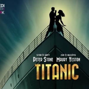TELTHÁZ a Titanic musical első három előadása! Az utolsó előadásra is alig maradt jegy!