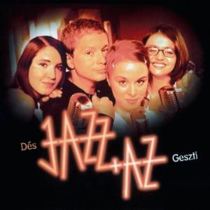 Jazz+Az koncert Budapesten! Jegyek itt!