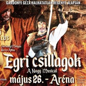 Az Egri csillagok musical 2019-ben Budapesten a Papp László Sportarénában - Jegyek itt!