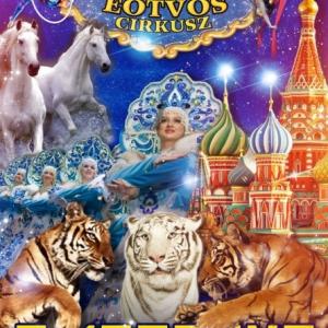 A Moszkva cirkusz sztárjai az Eötvös cirkusz showja - Jegyek a szegedi, makói, bajai előadásokra!