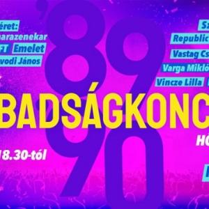 INGYENES Szabadságkoncert 2019 - 30 éve szabadon - Fellépők itt!