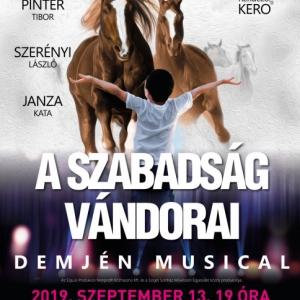 Szabadság vándorai - DEMJÉN musical Baján a Petőfi-szigeten - Jegyek itt!