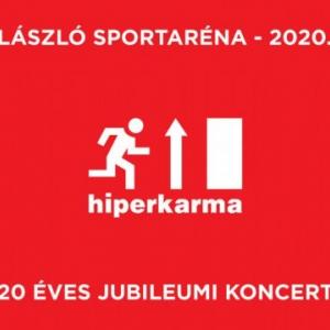 20 éves jubileumi Hiperkarma koncert 2020-ban a Budapest Sportarénában - Jegyek itt!