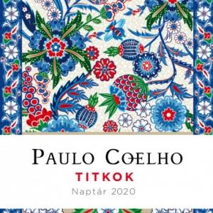 Paulo Coelho naptár 2020 - Titkok - Vásárlás itt! - NYERD MEG!